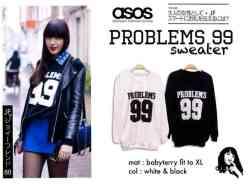 PROBLEMS99 sweater - ecer@55rb -seri4pcs 200rb - bahan babyterry - fit to XL 1sr