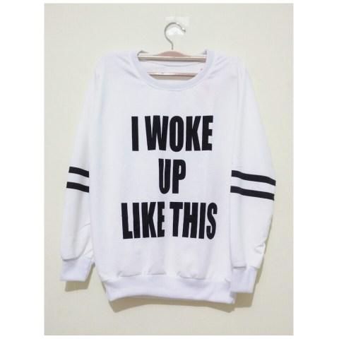 I WOKE UP LIKE THIS (white) - ecer@50rb - seri4pcs(black2 white2) 180rb - babyterry - fit to L