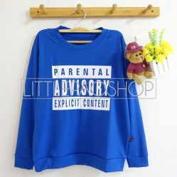 Parental Advisory Sweater (blue) - ecer@66rb - seri4w 244rb - katun - fit to L