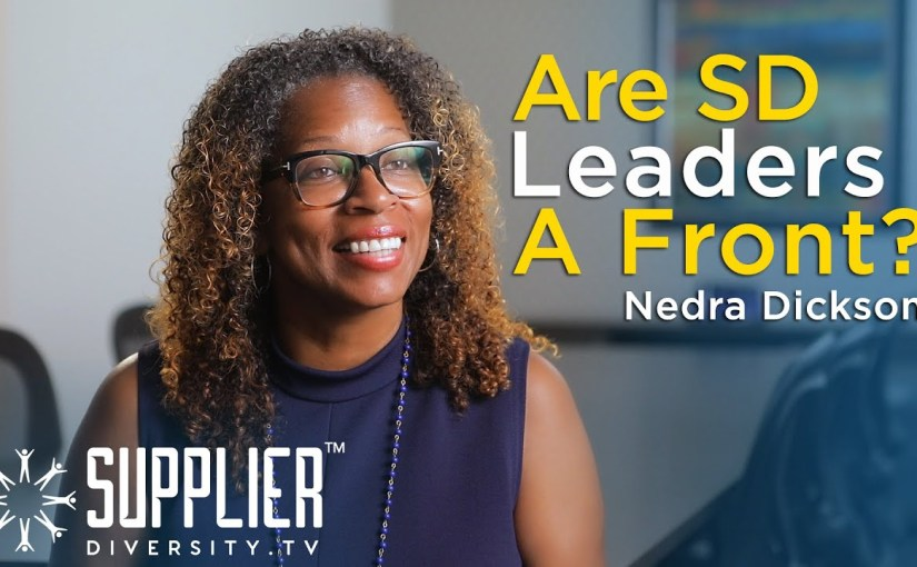 S01:E04 – Are Supplier Diversity Leaders Just a Front? True Confessions with Nedra Dickson