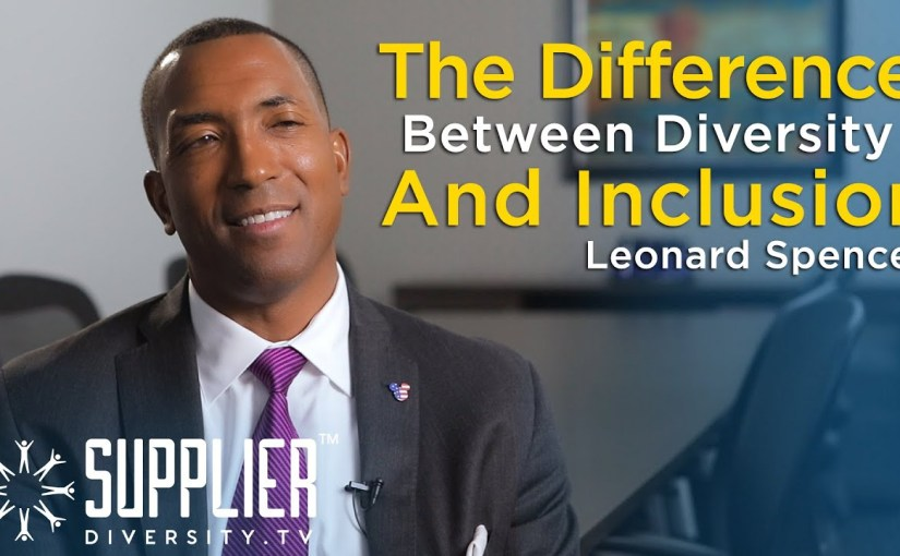 S01:E08 – What's the Difference Between Diversity & Inclusion with Leonard Spencer