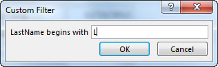 """The Custom Filter dialog box with the letter """"L"""" entered."""