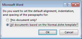 Change default paragraph alignment, indentation, and spacing dialog box