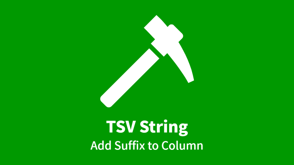 Addon: TSV String; Add Suffix to Column