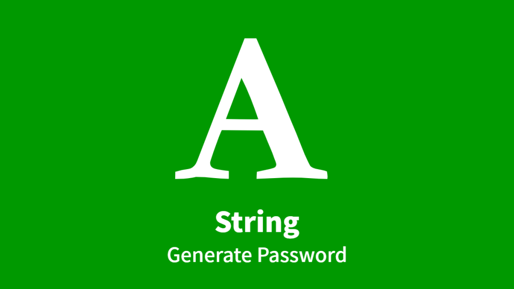 String, Generate Password
