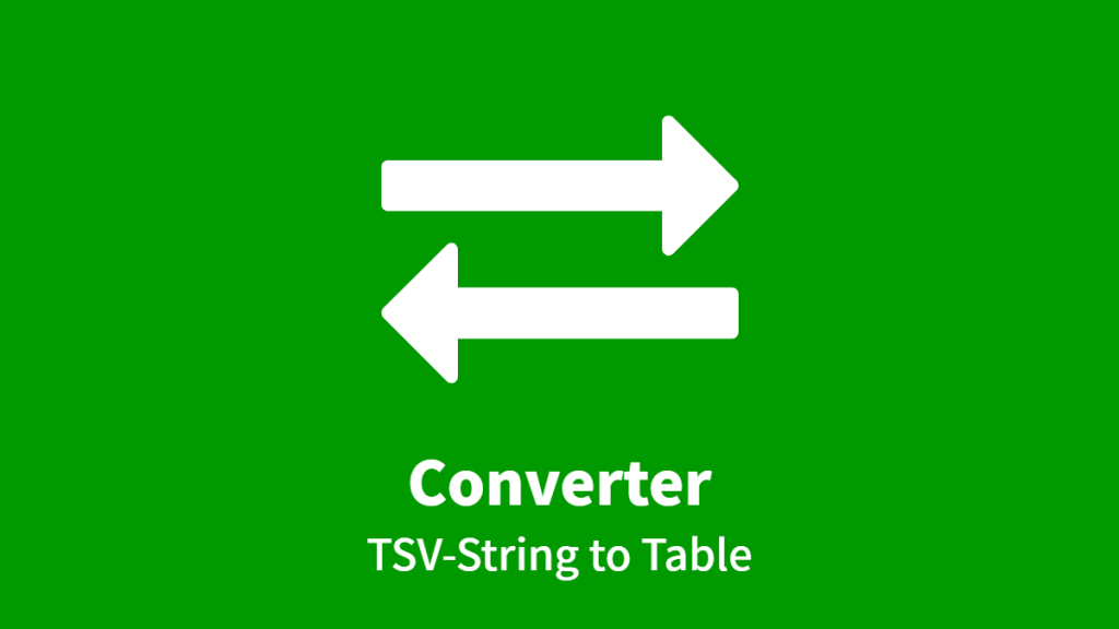 Converter: TSV-String to Table