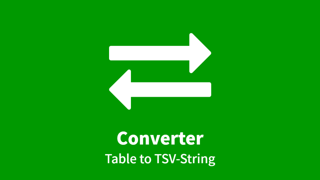 Converter: Table to TSV-String