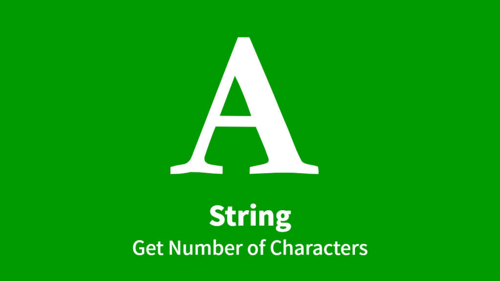 String, Get Number of Characters