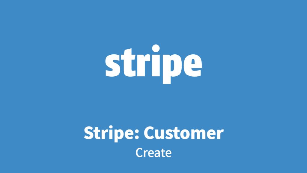 Stripe: Customer, Create