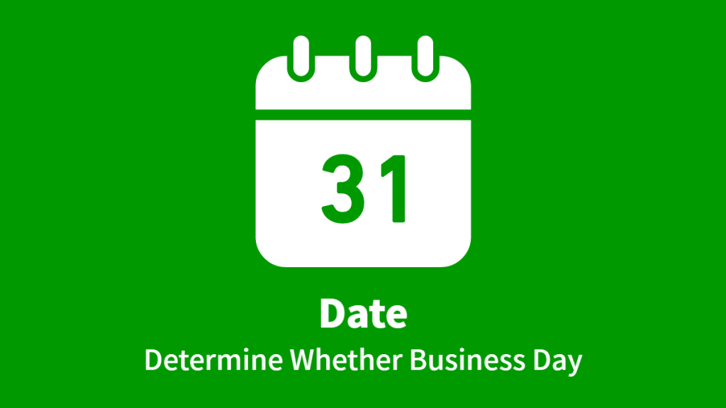 Date, Determine Whether Business Day
