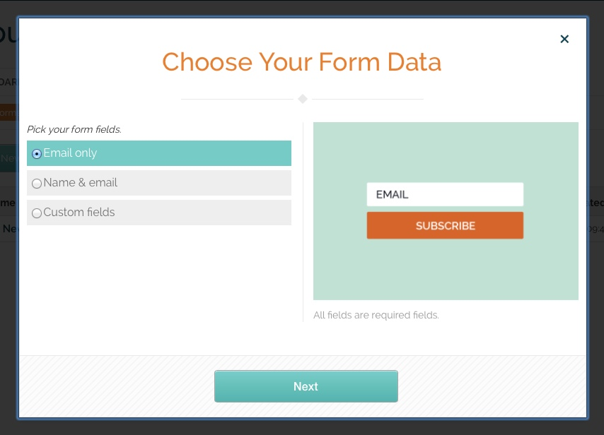 Choose which data fields you'd like to include on your popup form