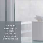10 tips to make the first postnatal poos more comfortable