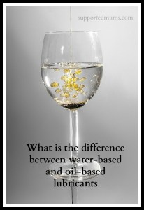 What is the difference between water-based and oil-based lubricants? Specialist Physiotherapist Amanda Savage explains