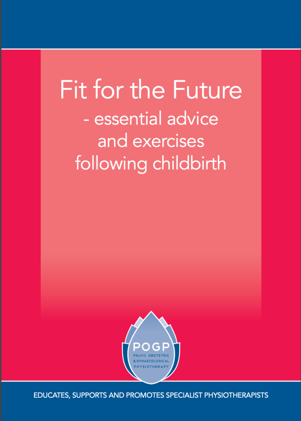 PIcture of POGP booklet Fit for the Future with good advice for new mums