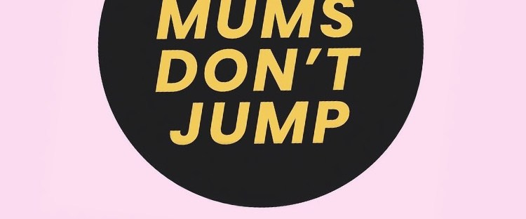 Why mums don't jump recommended podcast