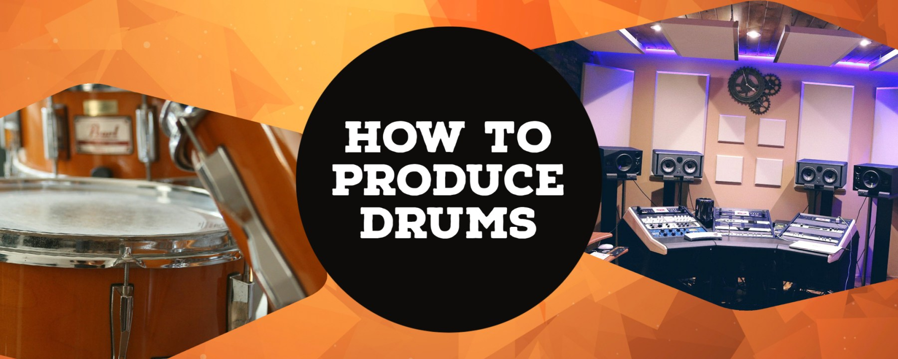 how to produce drums