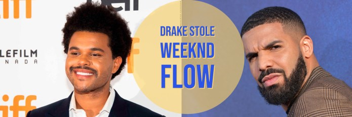 Drake Steals The Weeknd's Flow