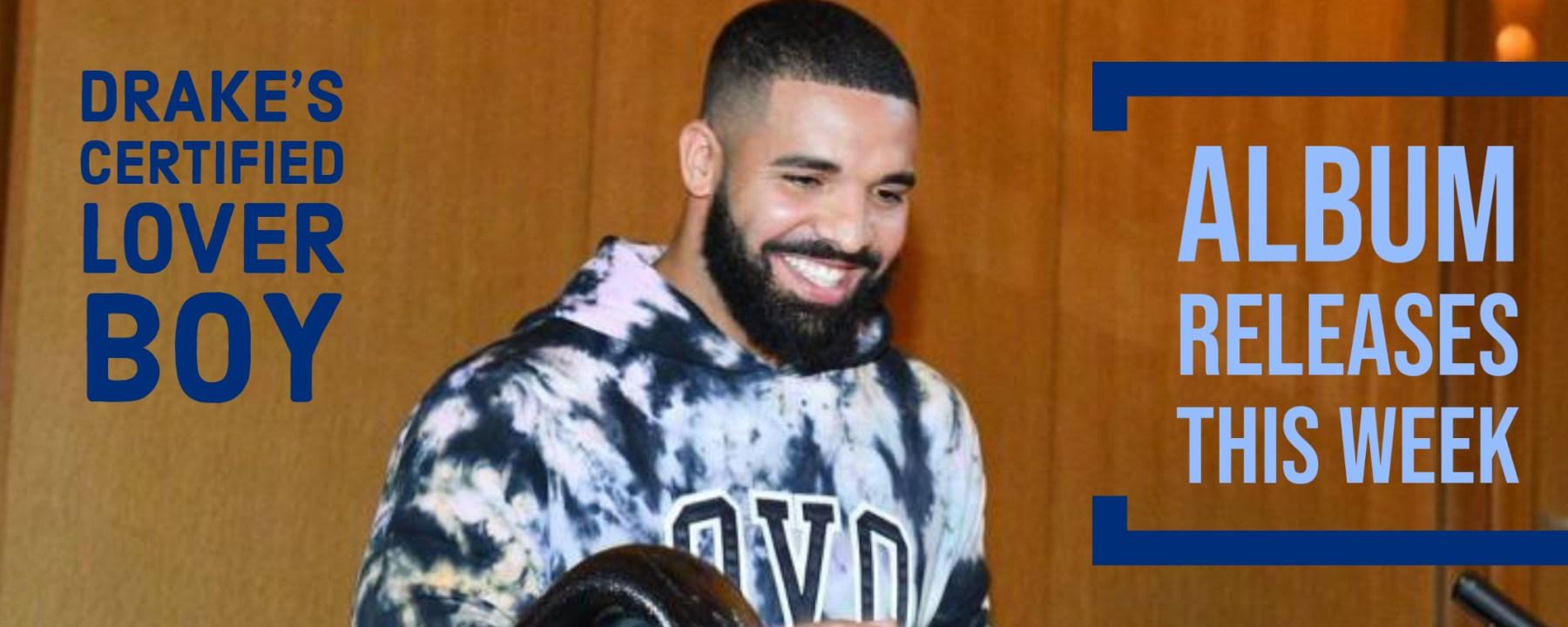 Drake's Certified Lover Boy