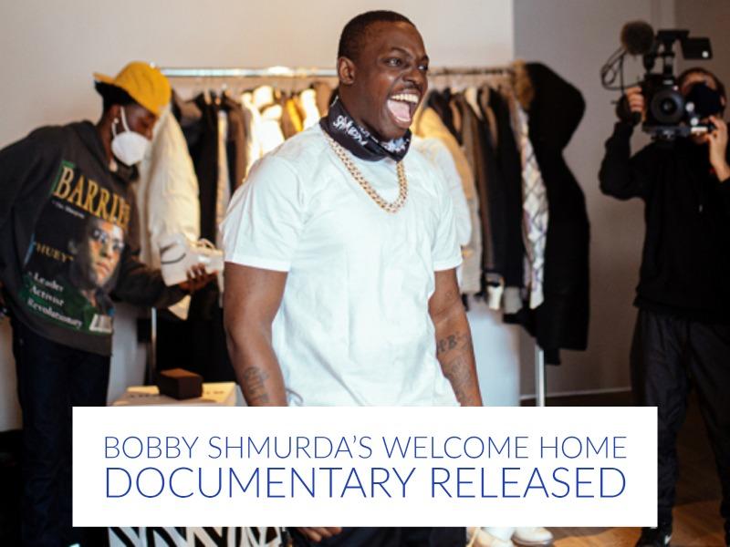 bobby shmurda welcome home 2021
