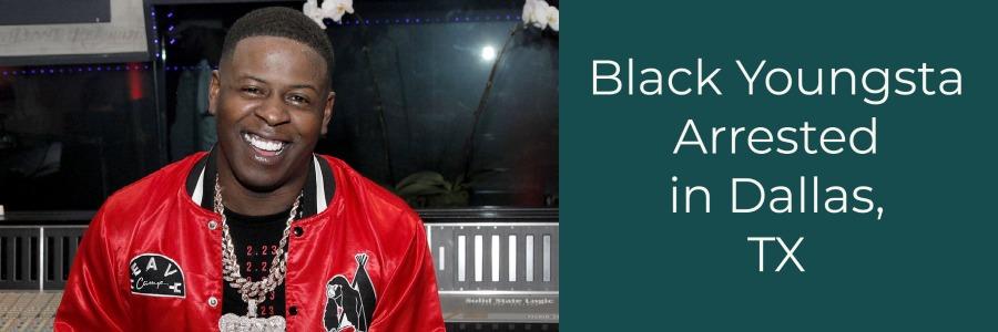 blac youngsta arrested in dallas