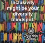 Inclusivity might be your diversity blindspot.