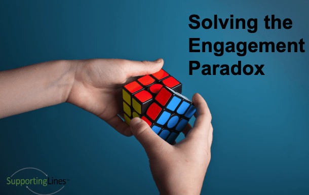 The Employee Engagement Paradox Resolved