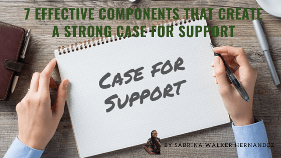 46 7 Effective Components that Create a Strong Case for Support