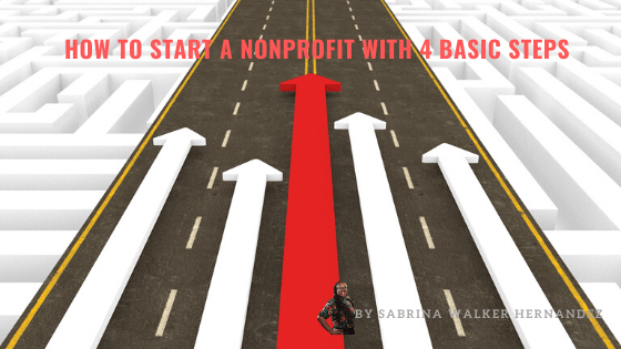 How to Start a Nonprofit with 4 Basic Steps