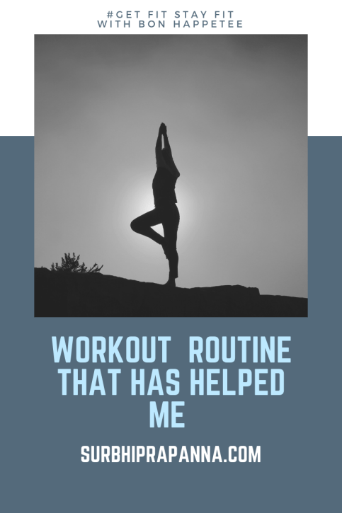 Workout Routines that has helped me