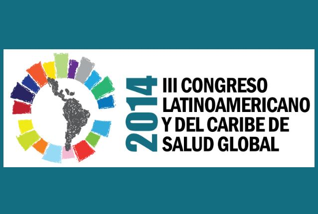 III Congreso Latinoamericano y del Caribe de Salud Global