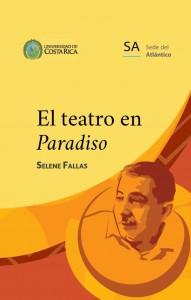 Presentan libro El Teatro en Paradiso en Turrialba