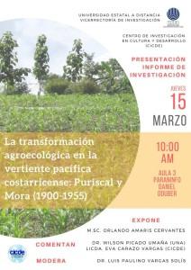 Presentacion del informe de la investigacion La transformacion agroecologica en la vertiente pacifica costarricense Puriscal y Mora