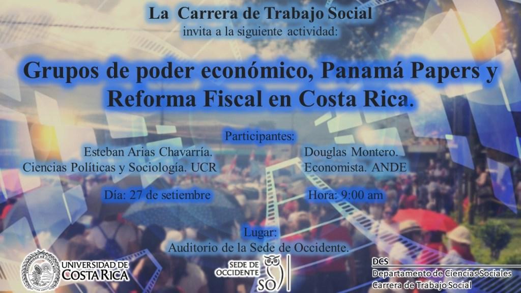 Conversatorio Grupos de poder economico Panama Papers y Reforma Fiscal en Costa Rica