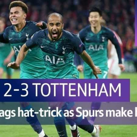 Tottenham stuns Ajax! Mauricio Pochettino: Tottenham superheroes achieved near miracle!