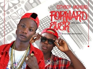 Cityboy Ft. Mohbad – Forward Ever (Prod. by Antras)