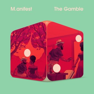 DOWNLOAD M.anifest – The Gamble (EP)