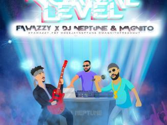 Fawazzy X Magnito X Dj Neptune – Normal Level