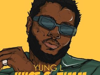 Yung L – Juice & Zimm (The Playlist) EP