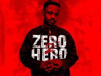 DOWNLOAD Maccasio – Zero 2 Hero Album