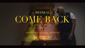 VIDEO: Medikal Ft. KiDi – Come Back