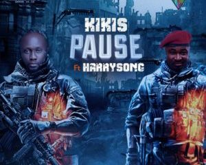 Kikis Ft. Harrysong – Pause (Prod. By Chimaga)