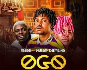 Tobibag – Ogo Ft. Mohbad & Candy Bleakz