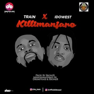 Train Ft. Idowest – Kilimanjaro