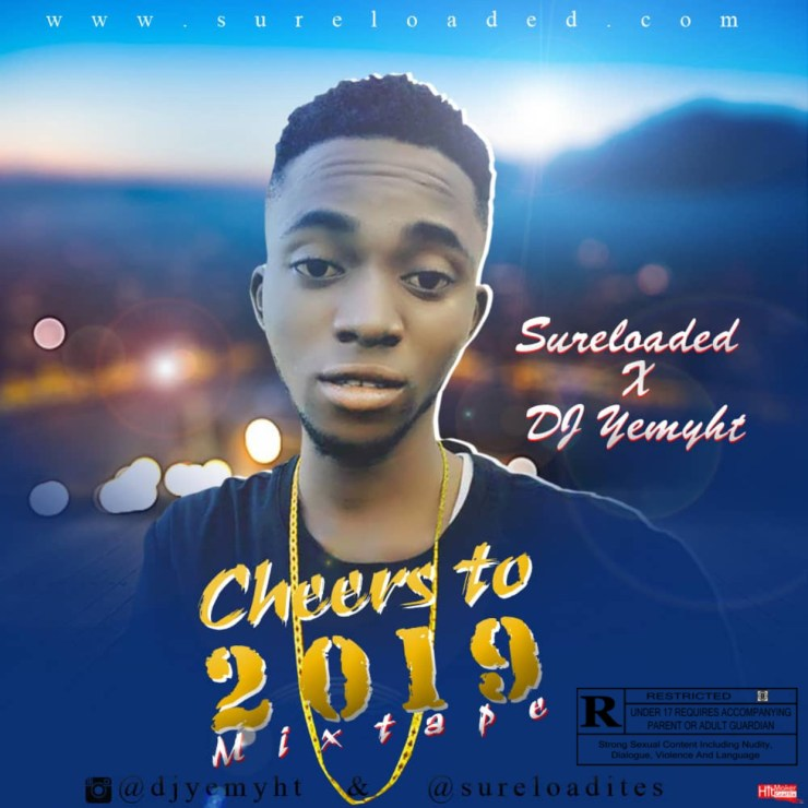 DJ Yemyht – Cheers To 2019 Mix