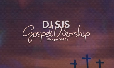 DJ SJS - Gospel Worship Mix (Vol 2)