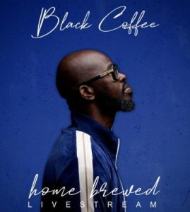 Black Coffee – Home Brewed 002 (Live Mix)