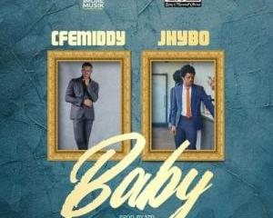 Cfemiddy Ft. Jhybo – Baby
