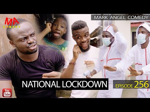 VIDEO: Mark Angel Comedy – National LockDown (Episode 256)