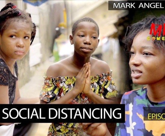 VIDEO: Mark Angel Comedy – Social Distance (Episode 255)