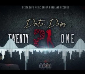 Dexta Daps – Twenty One